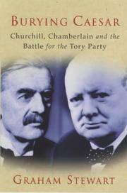 Burying Caesar : Churchill, Chamberlain