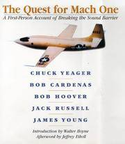 The Quest for Mach One  A First-Person Account of Breaking the Sound  Barrier