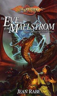 The Eve of the Maelstrom: Dragons of a New Age, Volume Three