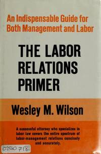 THE LABOR RELATIONS PRIMER