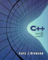 C++ For Engineers and Scientists (Electrical Engineering Series)