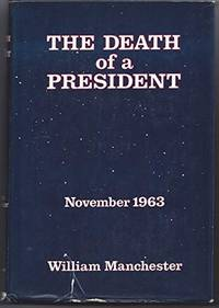 image of The Death of a President: November 1963 [Hardcover]