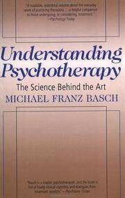image of Understanding Psychotherapy: The Science Behind the Art
