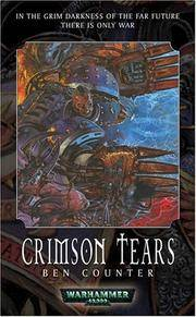 Crimson Tears (Warhammer 40,000: The Soul Drinker Series Book 3)