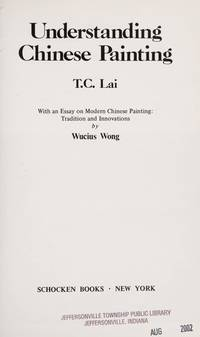 UNDERSTANDING CHINESE PAINTING