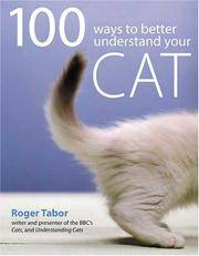 100 Ways To Better Understand Your Cat