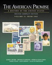 The American Promise: A History of the United States, Compact Edition, Volume II: From 1865 by Susan M. Hartmann - Paperback - 2002 - from Hizbooks and Biblio.com