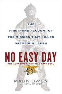 image of No Easy Day: The Firsthand Account of the Mission That Killed Osama Bin Laden (Thorndike Press Large Print Basic Series)