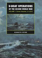 U-Boat Operations of the Second World War: Career Histories, U1-U510