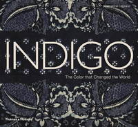 image of Indigo: The Color that Changed the World