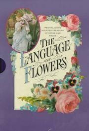 The Language of Flowers/Penhaligon's Scented Treasury of Verse and Prose