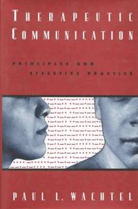 Therapeutic Communication Principles and Effective Practice