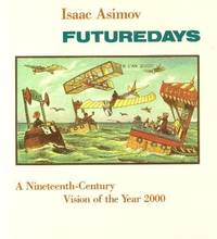 image of Future Days:   A Nineteenth-century Vision of the Year 2000