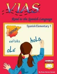 VIAS - Road to the Spanish Language - Spanish Elementary 1