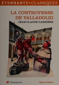 La Controverse De Valladolid (French Edition)