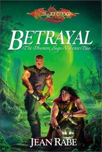 Betrayal (The Dhamon Saga, Volume Two)
