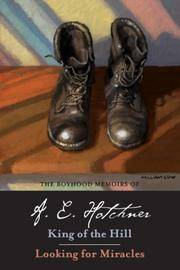 The Boyhood Memoirs Of a E Hotchner