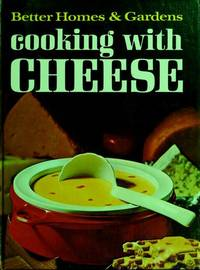 Better Homes and Gardens Cooking with Cheese