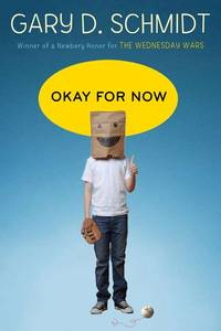 Okay for Now by  Gary D Schmidt - Hardcover - from Ambis Enterprises LLC and Biblio.com