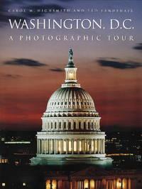 Washington, D.C.: A Photographic Tour