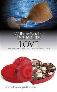 image of Insights: Love: What the Bible Tells Us About Christian Love
