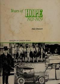 Years of Hope 1921 - 1929