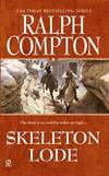 image of Skeleton Lode (A Ralph Compton Western)