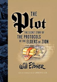 Plot : The Secret Story of the Protocals of the Elders of Zion by Eisner, Will