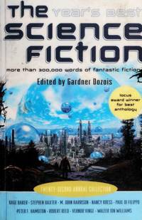 The  Year's Best Science Fiction vol. 22 by Gardner Dozois, ed - 2005