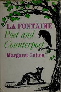 LA Fontaine: Poet & Counterpoet by M. Guiton - Hardcover - June 1970 - from Dunaway Books (SKU: 155364)