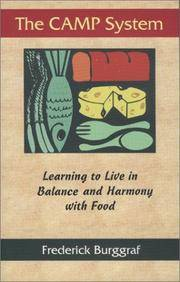 The CAMP System: Learning to Live in Balance and Harmony with Food