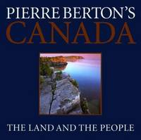 image of Pierre Berton's Canada: The Land and the People