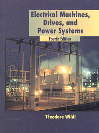 Electrical Machines, Drives, and Power Systems-Fourth Edition