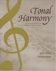Tonal Harmony, with an Introduction to Twentieth-Century Music by Payne,Dorothy; Kostka,Stefan - 2003-06-10