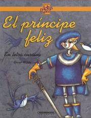 image of El Principe Feliz / The Happy Prince (Coleccion Letras Pegadas) (Spanish Edition)