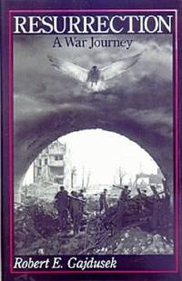 Resurrection, A War Journey: A Chronicle of Events During and Following the Attack on Fort Jeanne...
