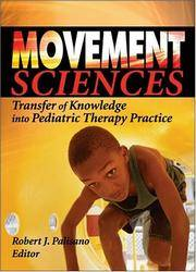 Movement Sciences: Transfer of Knowledge into Pediatric Therapy Practice (Physical &...
