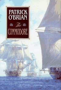 The Commodore. (# 17 in the Aubrey / Maturin  series)