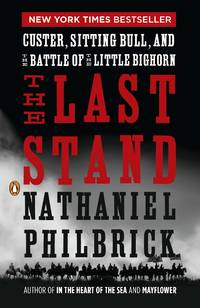 image of THE LAST STAND~CUSTER, SITTING BULL, AND THE BATTLE OF THE LITTLE BIGHORN