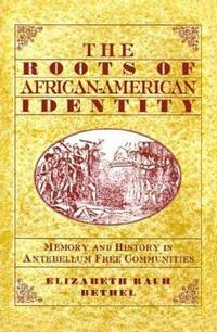The Roots of African-American Identity: Memory and