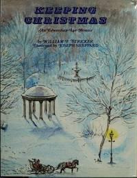 Keeping Christmas ; an Edwardian-age Memoir