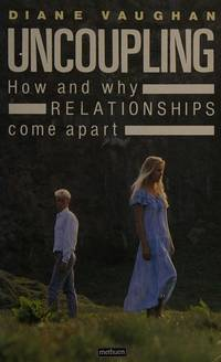 image of Uncoupling: How and Why Relationships Fall Apart