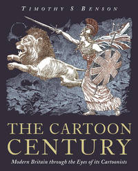 The Cartoon Century: Modern Britain through the Eyes of its Cartoonists