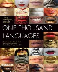 Living, Endangered, and Lost. One Thousandand Languages