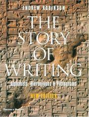 Story of Writing Second Edition:   Alphabets Hieroglyphs And Pictograms