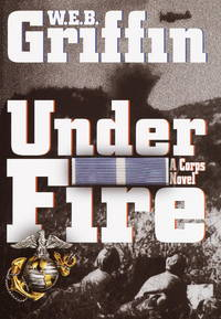 Under Fire: A Corps Novel (Random House Large Print)