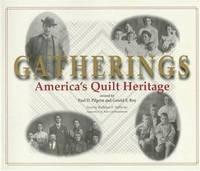 Gatherings: America's Quilt Heritage
