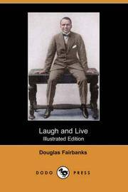 image of Laugh and Live (Illustrated Edition) (Dodo Press)