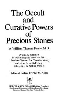 The Occult and Curative Powers Of Precious Stones by Fernie, William T