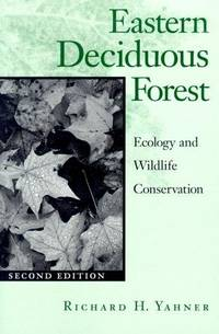 Eastern Deciduous Forest: ecology and wildlife preservation
